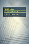 Joyce Cary: The Comedy of Freedom