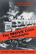 Move Crisis in Philadelphia Extremist Groups & Conflict Resolution