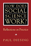 How Does Social Science Work?: Reflections on Practice