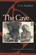 The Cave: Selected And New Poems