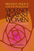 Protest, Policy, and the Problem of Violence against Women: A Cross-National Comparison