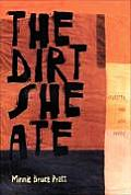 The Dirt She Ate