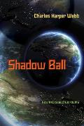 Shadow Ball: New and Selected Poems