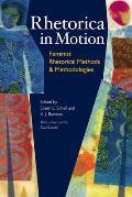 Rhetorica in Motion: Feminist Rhetorical Methods & Methodologies