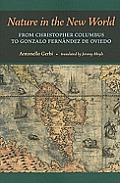 Nature in the New World: From Christopher Columbus to Gonzalo Fern?ndez de Oviedo