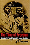 The Time of Freedom: Campesino Workers in Guatemala's October Revolution