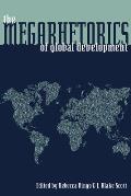 The Megarhetorics of Global Development