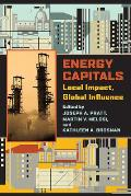 Energy Capitals: Local Impact, Global Influence