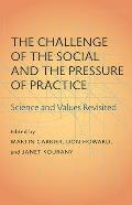 The Challenge of the Social and the Pressure of Practice: Science and Values Revisited