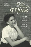 The Once and Future Muse: The Poetry and Poetics of Rhina P. Espaillat