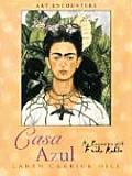 Casa Azul An Encounter With Frida Kahlo