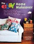 Ebay Home Makeover Buying Confidently Redecorating with Style The Complete Guide to Transforming Your Home Online