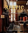 Rustic Revisited Innovative Design for Cabin Camp & Lodge