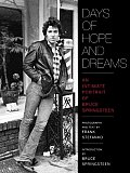 Days of Hopes & Dreams An Intimate Portrait of Bruce Springsteen