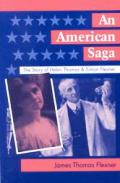 An American Saga: The Story of Helen Thomas and Simon Flexner