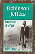 Robinson Jeffers: The Dimensions of a Poet