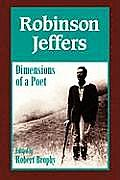 Robinson Jeffers The Dimensions of a Poet