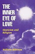 Inner Eye Of Love Mysticism & Religion