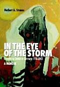 In the Eye of the Storm: Growing Up Jewish in Germany, 1918-43, a Memoir