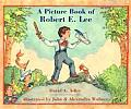 Picture Book Of Robert E Lee