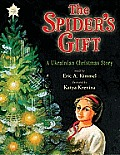 Spiders Gift A Ukrainian Christmas Story