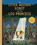 Little Wooden Robot & the Log Princess