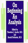 On Beginning An Analysis