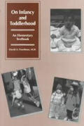 On Infancy & Toddlerhood An Elementary Textbook