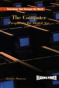 The Computer: Passport to the Digital Age