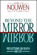 Beyond The Mirror Reflections On Death