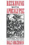 Reckoning With Apocalypse Terminal Polit
