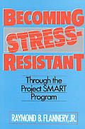 Becoming Stress Resistant Through The