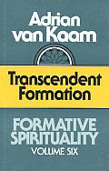Formative Spirituality Volume 6