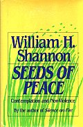 Seeds of Peace: Contemplation and Non-Violence