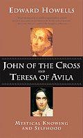 John of the Cross and Teresa of Avila: A Study in Mystical Psychology