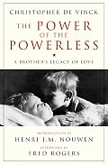 Power Of The Powerless A Brothers Legacy