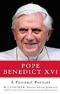 Pope Benedict Xvi A Personal Portrait