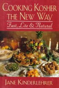 Cooking Kosher the New Way Fast Lite & Natural