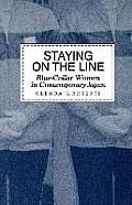 Staying on the Line Blue Collar Women in Contemporary Japan
