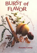 Burst of Flavor The Fine Art of Cooking with Spices