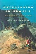 Adventuring in Hawaii: Revised Edition