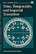 Time, Temporality, and Imperial Transition: East Asia from Ming to Qing