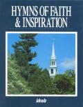 Hymns Of Faith & Inspiration