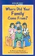 Where Did Your Family Come From A Book about Immigrants