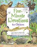 Five Minute Devotions for Children Celebrating Gods World as a Family