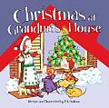 Christmas At Grandmas House