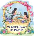 Easter Basket Of Prayers