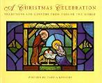 Christmas Celebration Traditions & Custo