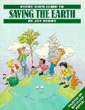 Every Kids Guide To Saving The Earth