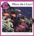 Where Do I Live Animals Q & A Series